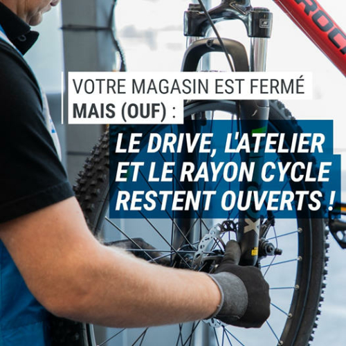 Dacathlon: rayon cycles, drive et atelier ouverts