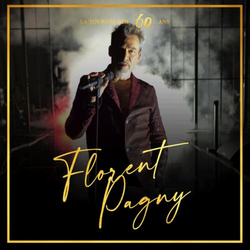 Florent Pagny – La tournée des 60 ans